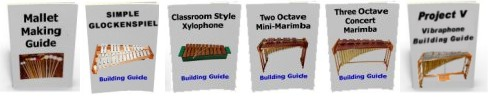 Building Guides for Making Marimbas, Xylophones, Vibraphones and Metalophones